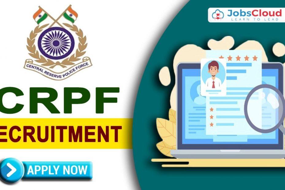 CRPF Recruitment 2021 सीआरपीएफ में सहायक कमांडेंट के पदों की भर्ती